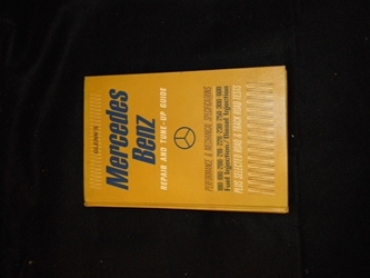 Mercedes Benz Repair & Tune Up Guilde 180/190/200/219/220/230/250/300/600